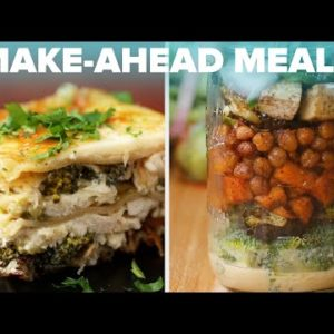 7 Make-Ahead Meals That Will Save Your Time