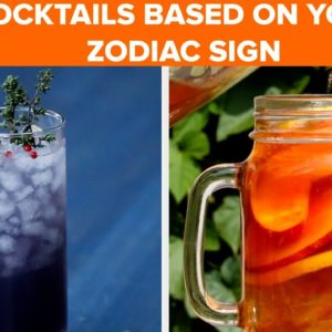 Cocktails Based On Your Zodiac Sign