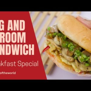 Egg And Shroom Sandwich,Quick And Easy Breakfast Recipe