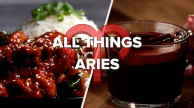 Everything An Aries Wants • Tasty Recipes