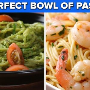 Make The Perfect Bowl Of Pasta With These Recipes • Tasty Recipes