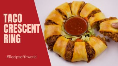 Taco Crescent Ring Recipe By Recipes of the World