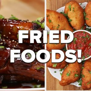 Who Doesn't Love Fried Foods? • Tasty Recipes